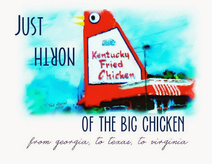 Just North of the Big Chicken