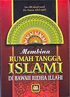 toko buku rahma: buku MEMBINA RUMAH TANGGA ISLAM DI BAWAH RIDHA ILLAHI, pengarang didi jubaedi ismail, penerbit pustaka setia