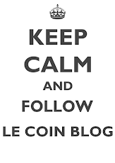 Keep Calm & Follow Le Coin