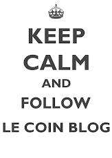 Keep Calm & Follow Le Coin