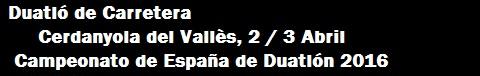 Duatló de Cerdanyola 2-3 Abril 2016 - Campionat d'Espanya
