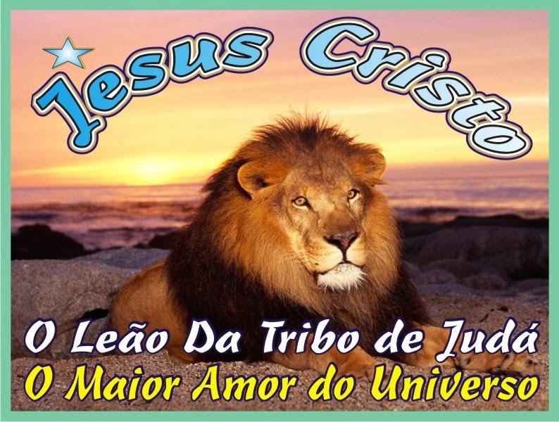Jesus Cristo O Leão da Tribo de Judá Yeshua