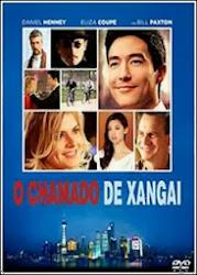Baixar Filme O Chamado de Xangai (Dublado)
