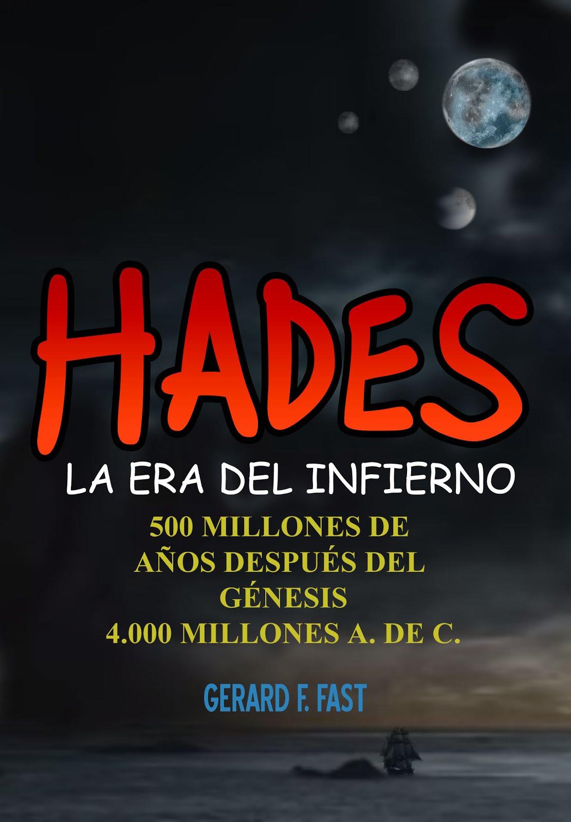 HADES. LA ERA DEL INFIERNO