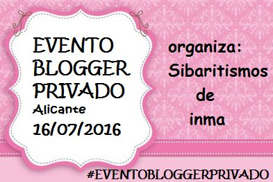 Evento Blogger Privado  Alicante