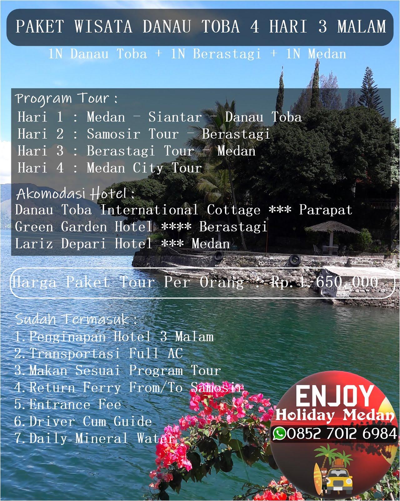 Paket Wisata Danau Toba 4 Hari 3 Malam - BERSEPULUH