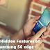 10 Hidden Features of the Samsung Galaxy S6 edge+