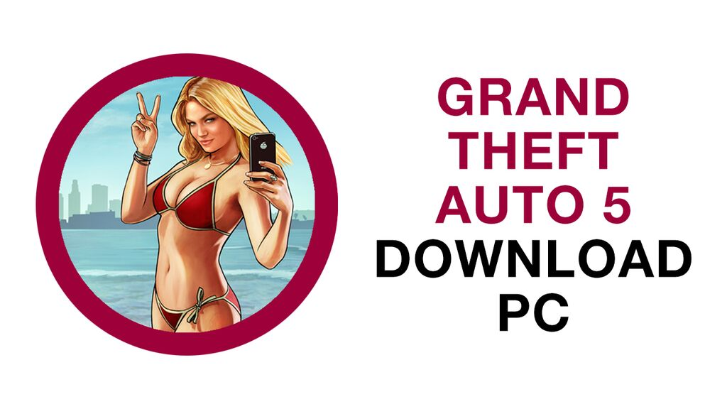 how to download gta 5 pc easy