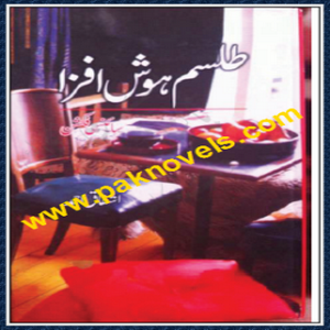 Tilsam e Hosh Afza Novel By Ishtiaq Ahmad