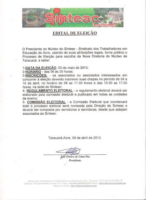 Sinteac através da Comissão Eleitoral torna público a abertura do processo de escolha da nova diretoria da entidade para o triênio 2013-2016
