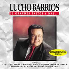 Cd Lucho Barrios 20 exitos y más LBarrios20Exitos