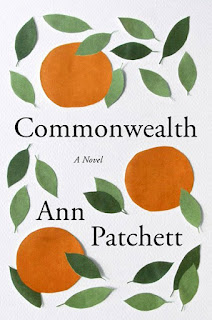 Commonwealth, Ann Patchett