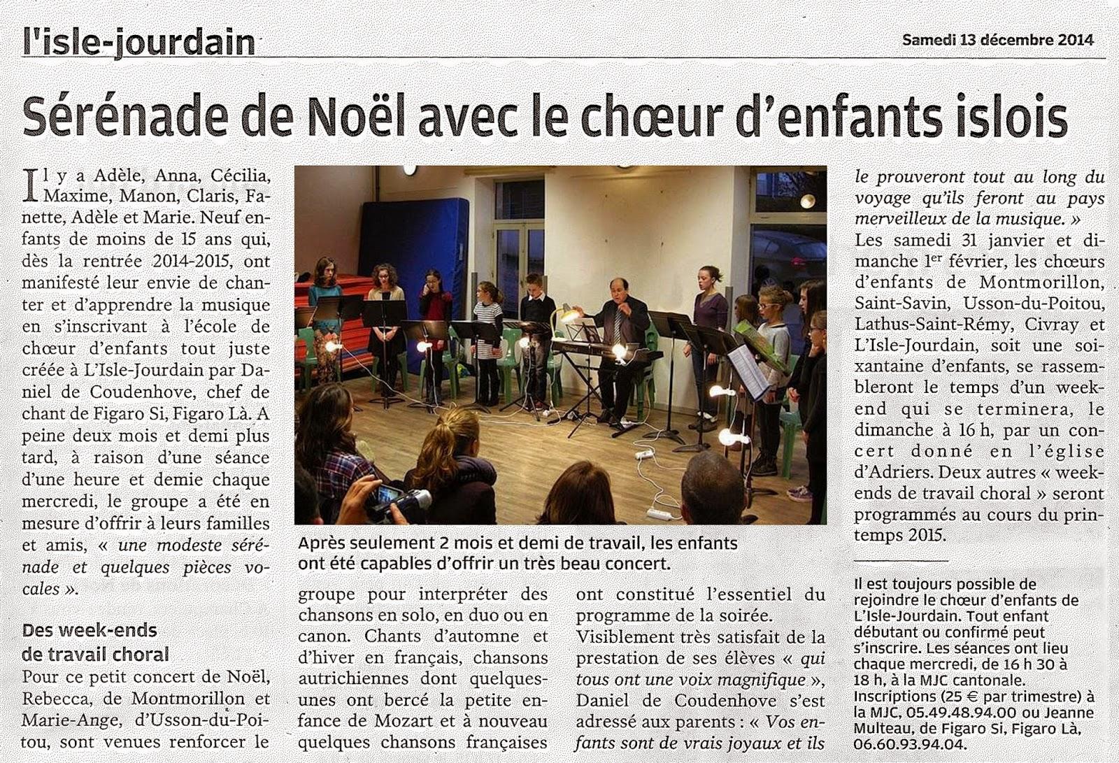 http://www.lanouvellerepublique.fr/Vienne/Communes/L%27Isle-Jourdain/n/Contenus/Articles/2014/12/13/Serenade-de-Noel-avec-le-choeur-d-enfants-islois-2151998