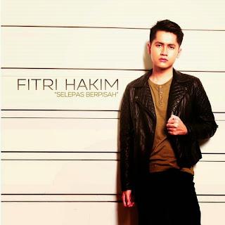 Fitri Hakim - Selepas Berpisah MP3