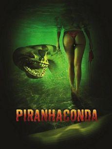 Rắn Hổ Ăn Thịt Người - Piranhaconda poster