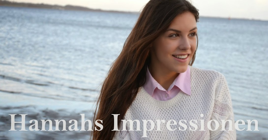 Hannahs Impressionen