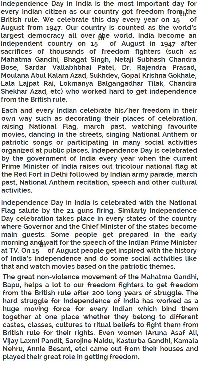 independence day india essay Happy independence day essay in kannada: well we all know that in india independence is celebrated with great value in every corner of the countryand we also know the reason why so much importance and preference is given to this 72nd independence day 2018 because we have got the indian independence on this day.