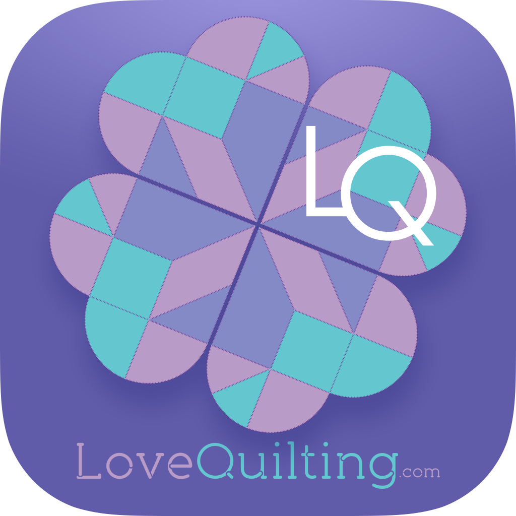 Do what you love - Love what you do - Lovequilting.com