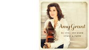 Amy Grant: Be Still and Know...Hymns &