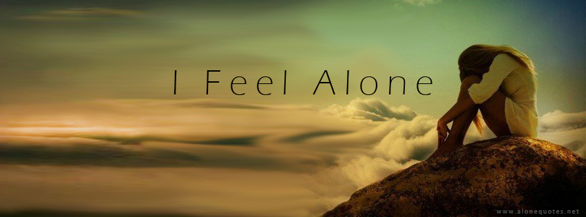 i feel alone fb cover photo for girl