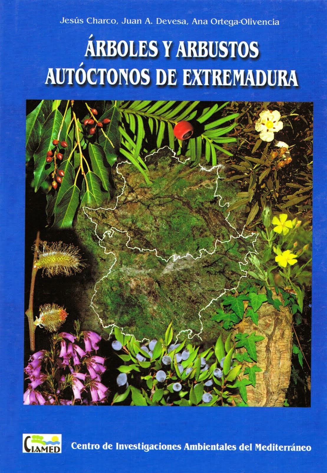 Arboles y arbustos autóctonos de Extremadura