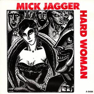 Mick Jagger - Hard Woman