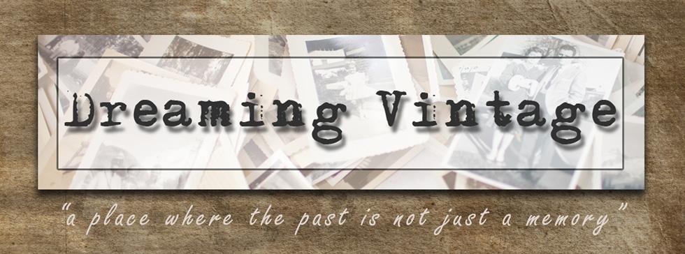 Dreaming Vintage