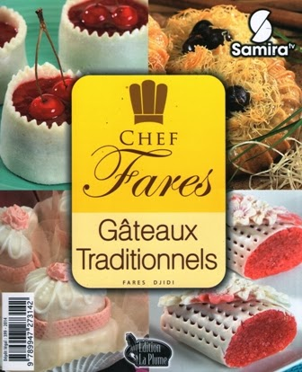 Chef Fares - Gateaux traditionnels