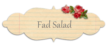 The Fad Salad