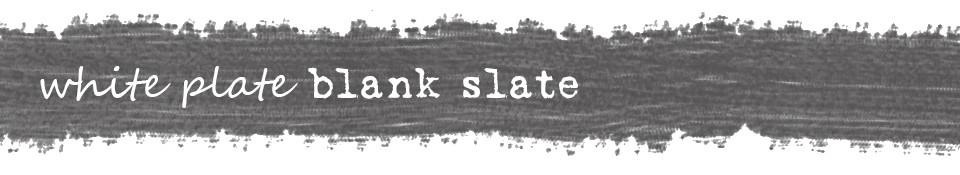 white plate blank slate