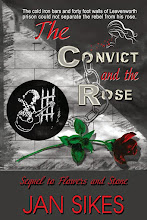 The Convict and the Rose by Jan Sikes