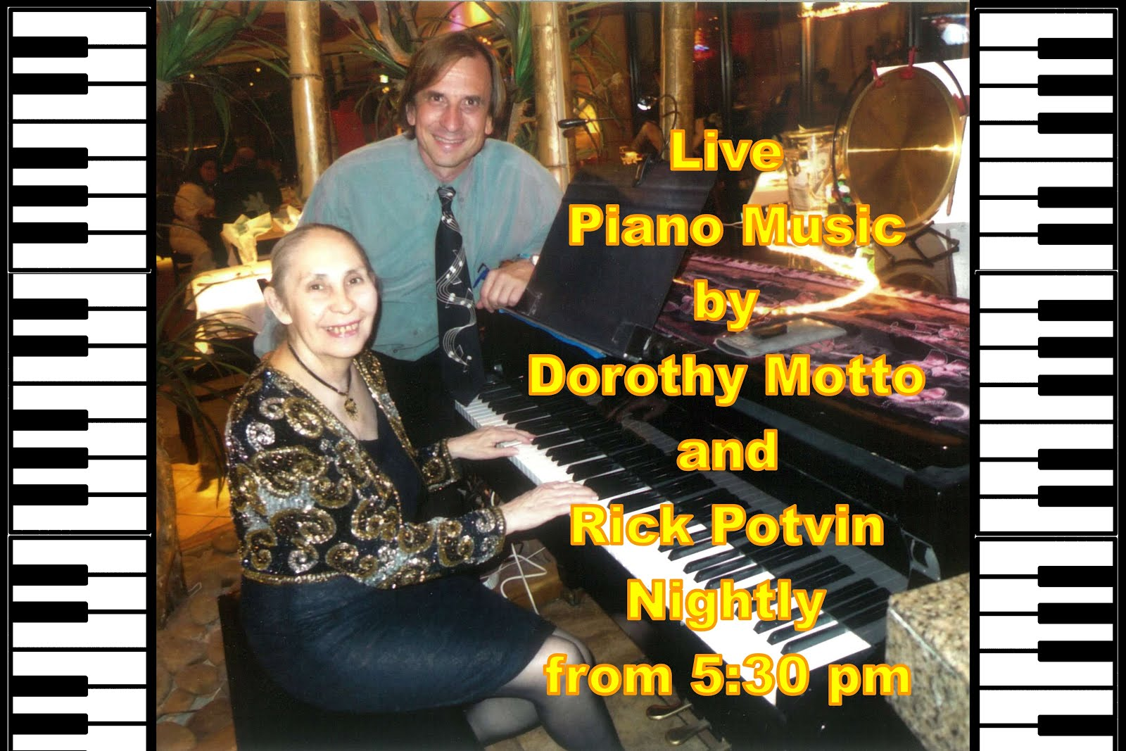 Restaurant Piano Music & Lessons by Rick Potvin and Dorothy Motto