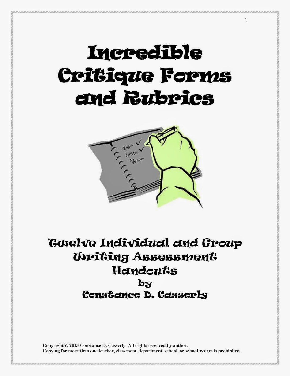 Incredible Critique Forms and Rubrics: Twelve Individual and Group Writing Assessment Handouts