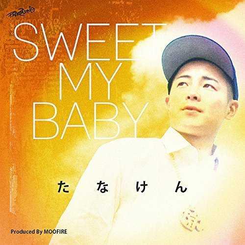 [MUSIC] たなけん – Sweet My Baby/Tanaken – Sweet My Baby (2014.11.05/MP3/RAR)