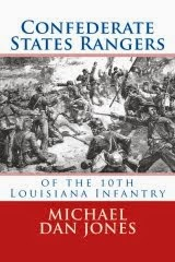 Confederate States Rangers of the 10th Louisiana Infantry