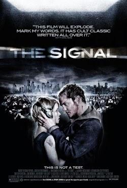 Tín Hiệu - The Signal (2007) Poster