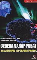AJIBAYUSTORE  Judul Buku : Cedera Saraf Pusat dan Asuhan Keperawatannya Pengarang : dr. Iwan Setiawan, Mkes, Sp.S - Intan Maulida, Skep. Ns   Penerbit : Nuha Medika