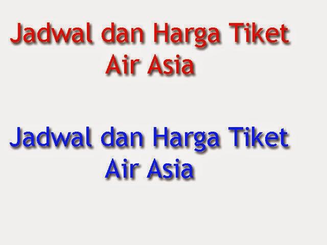 Jadwal Dan Harga Tiket Air Asia Jakarta Bali 27 Desember