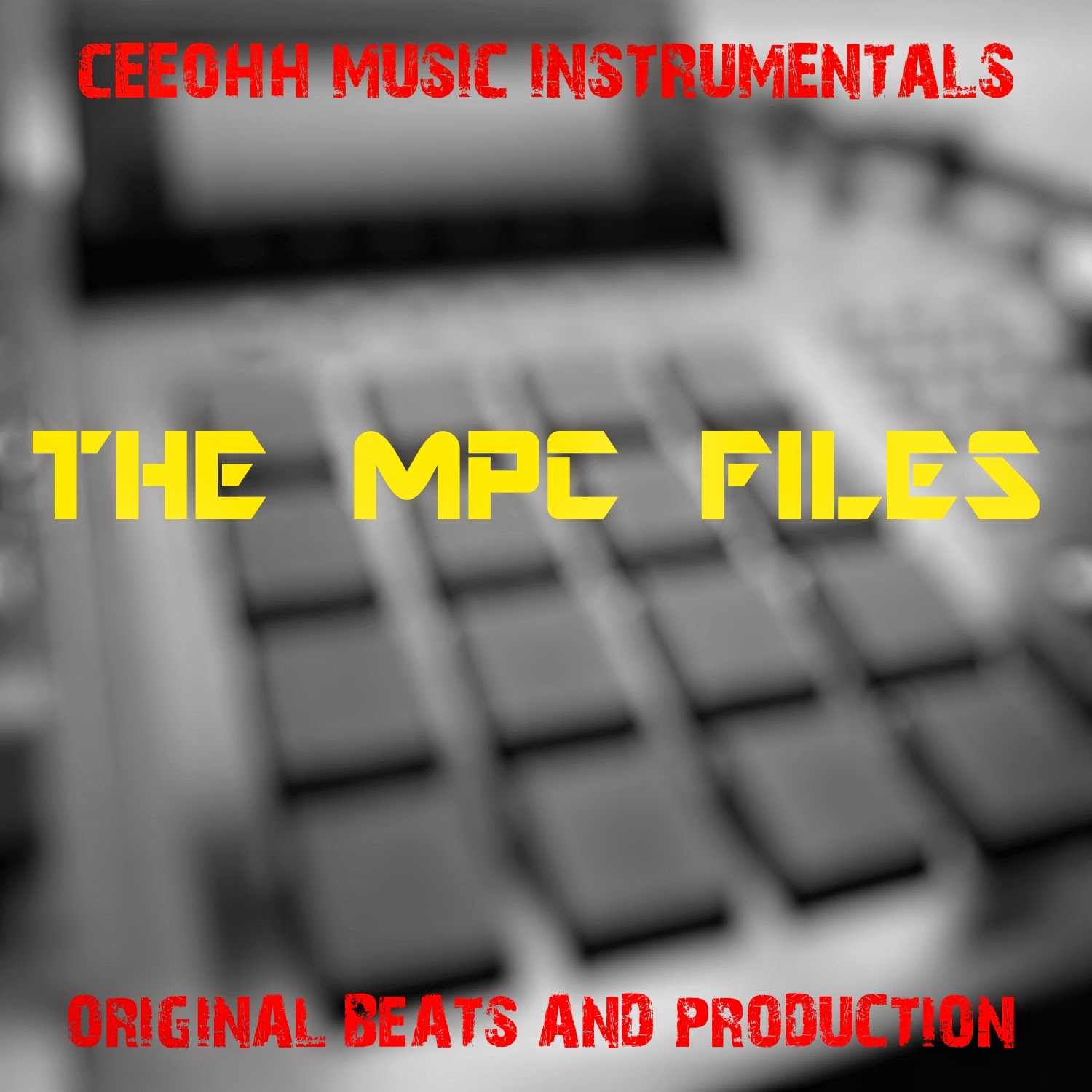 CEEOHH MUSIC INSTRUMENTALS | THE MPC FILES