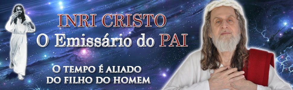 INRI CRISTO - O Emissário do PAI
