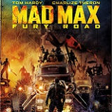 Mad Max: Fury Road Arrives Onto Blu-ray 3D Combo Pack, Blu-ray Combo Pack, and DVD on September 11 or Own It Early on Digital HD on August 11
