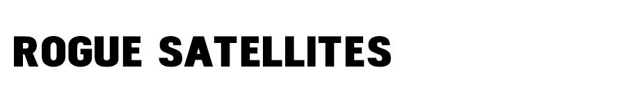 rogue satellites