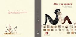 Max y su sombra / En Max i la seva ombra. 2012