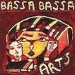 BASSA BASSA ARTS