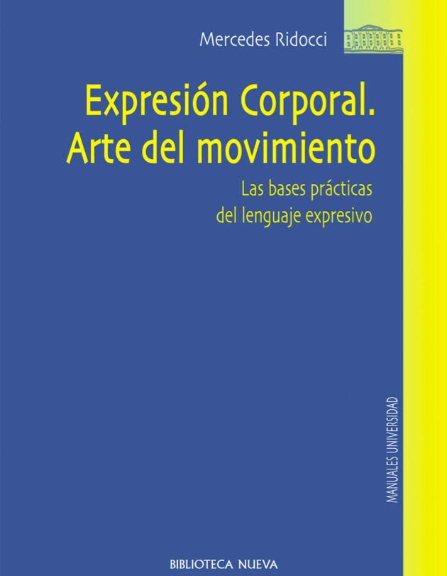 EXPRESIÓN CORPORAL - ARTE DEL MOVIMIENTO - Mercedes Ridocci
