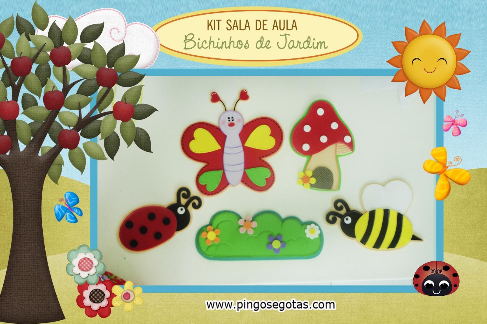 decoracao sala de aula jardim encantado:Pingos e Gotas: Kit para sala de aula no tema Bichinhos de Jardim