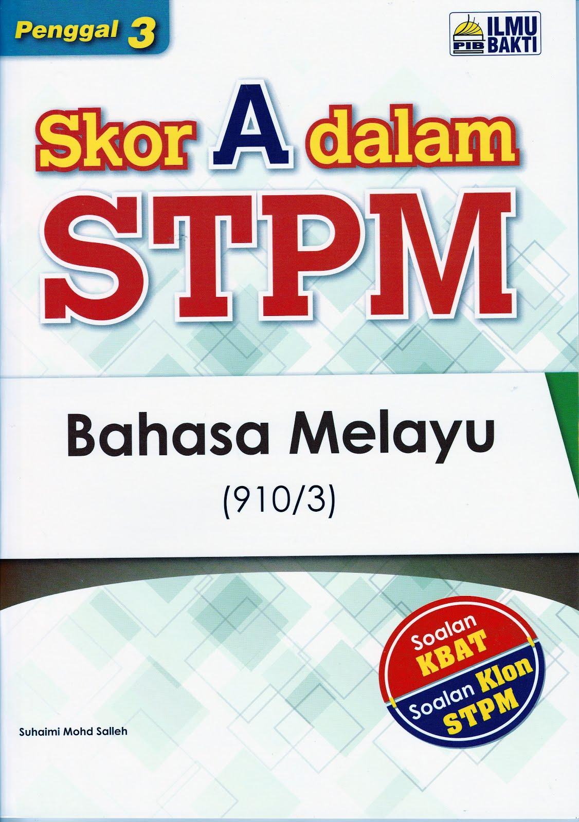 SKOR A DALAM STPM BM PENGGAL 3