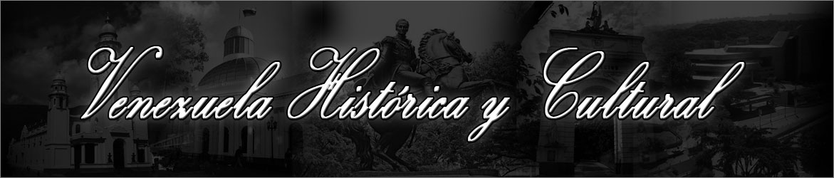 Blog Patrimonio Histórico Cultural de Venezuela, Turismo Cultural, Turismo Historico