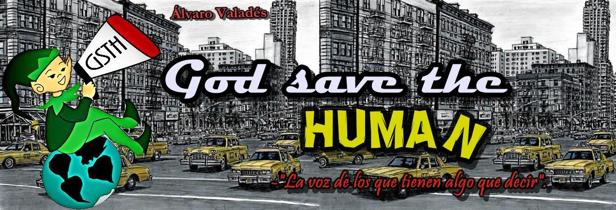 God save the human