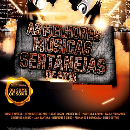 Download As Melhores Músicas Sertanejas De 2015 CD As Melhores M 25C3 25BAsicas Sertanejas De 2015